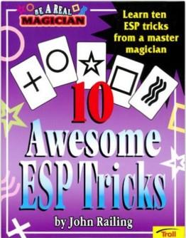 10 Awesome ESP Tricks by John Railing