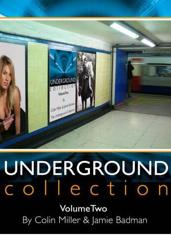 Undergrond Collection 2 by Collin Miller & Jamie Badman