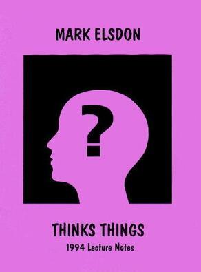 Thinks Things by Mark Elsdon