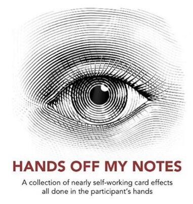 Hands Off My Notes by John Guastaferro