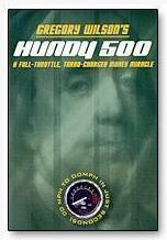 Hundy 500 by Greg Wilson