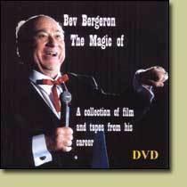 The Magic of Bev Bergeron by Bev Bergeron