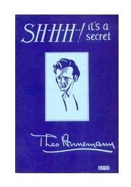 SHHH IT S A SECRET by TED ANNEMANN