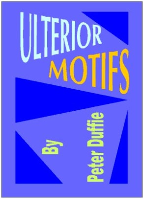 Ulterior Motifs By Peter Duffie  download now