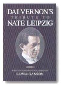 Tribute to Nate Leipzig by Dai Vernon