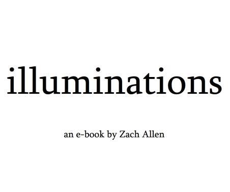 Illuminations by Zach Allen