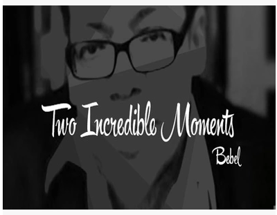 Two Incredible Moments by Bebel