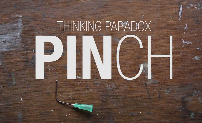 PINCH by Thinking Paradox