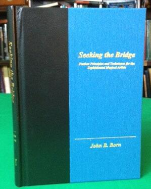 Seeking the Bridge by John Born