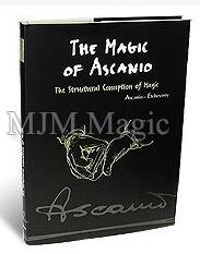 The Magic of Ascanio Volume 1 by Arturo Ascanio