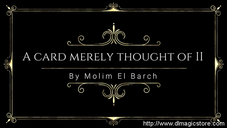 A Card Merely Thought Of II by Molim EL Barch