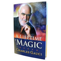 A Lifetime of Magic by Charles Gauci PDF