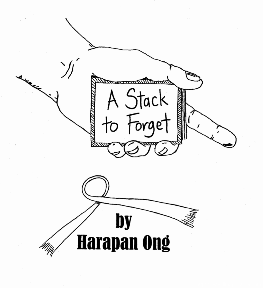 A Stack to forget by Harapan Ong