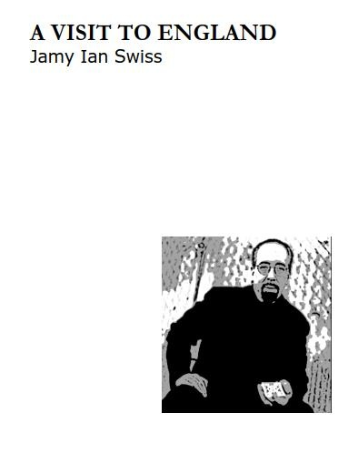 A Visit to England by Jamy Ian Swiss