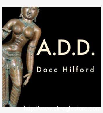 A.D.D. by Docc Hilford