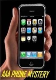AAA Phone Mystery: Anywhere, Anytime on Anybody by Marc Paul