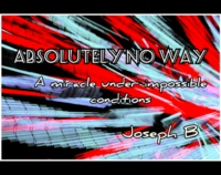 ABSOLUTELY NO WAY By Joseph B (Instant Download)