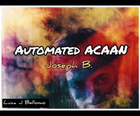 ACAAN AUTOMATED By Joseph B. (Instant Download)