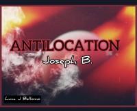 ANTILOCATION by Joseph B. (Instant Download)