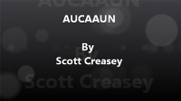 AUCAAUN – Any Unknown Card at Any Unknown Number by Scott Creasey