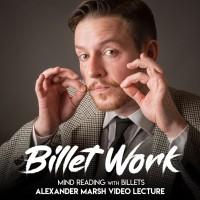 Billet Work – Mind Reading with Billets : Alexander Marsh Video Lecture