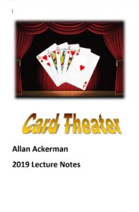 Allan Ackerman – Card Theater 2019 Lecture Notes