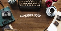 Alphabet Soup By Steve Wachner (highly recommend)