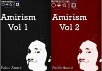 Amirism Volume 1 and 2 by Pablo Amira