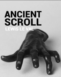 Ancient Scroll by Lewis Le Val