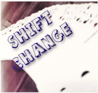 Shift Change by Anonymous