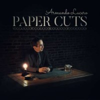 Armando Lucero – Paper Cuts Vol. 1 – Digital Version FULL HD