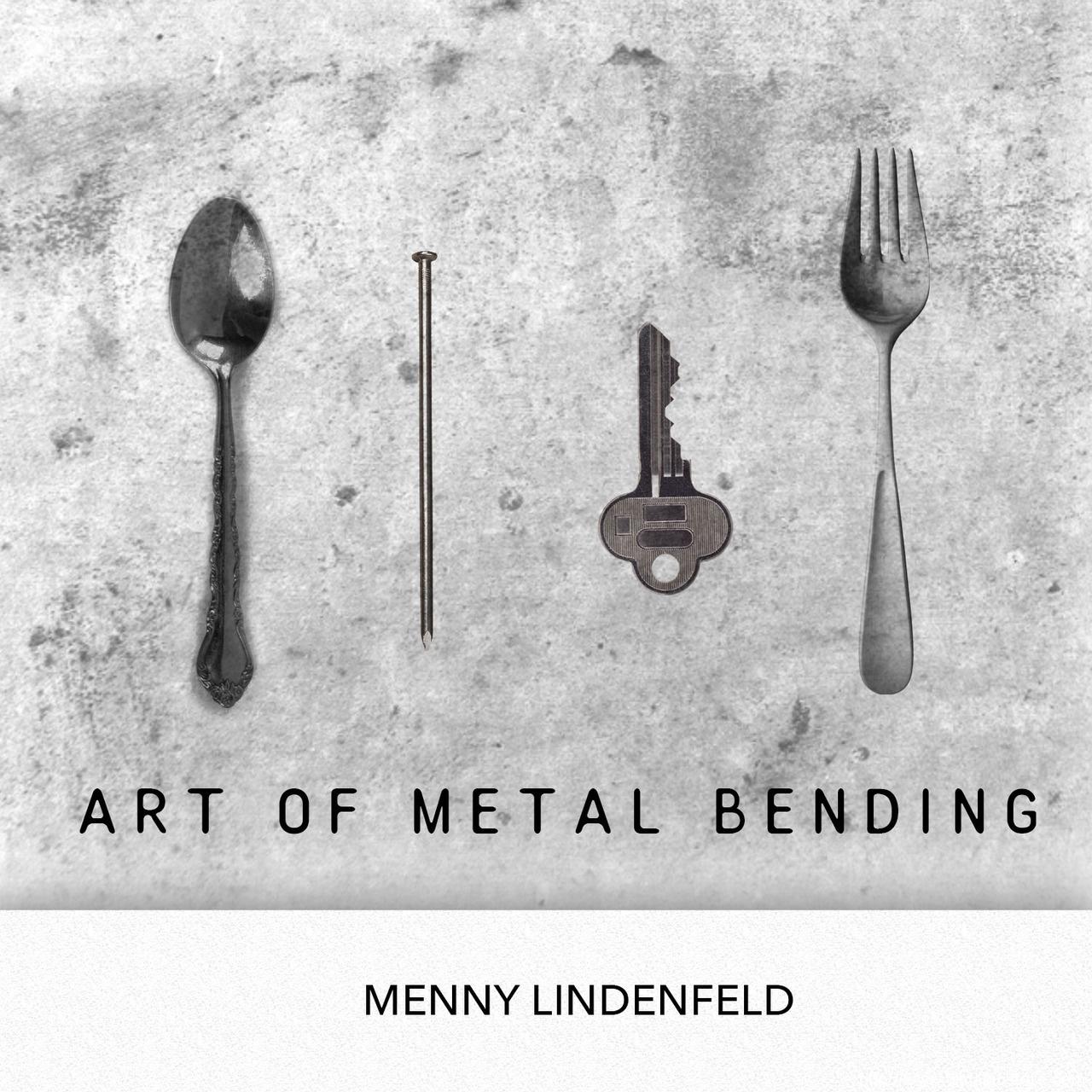 Art of Metal Bending by Menny Lindenfeld (Instant Download)