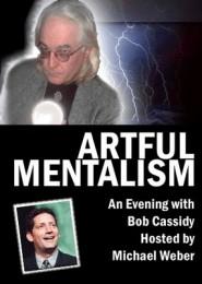 Artful Mentalism – by Bob Cassidy & Michael Weber