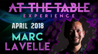 At The Table Live Marc Lavelle April 18th, 2018