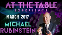 At the Table Live Lecture Michael Rubinstein March 1st 2017