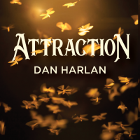 Attraction by Dan Harlan (Instant Download)