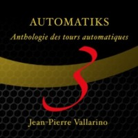 Automatiks Vol 3 by Jean Pierre Vallarino