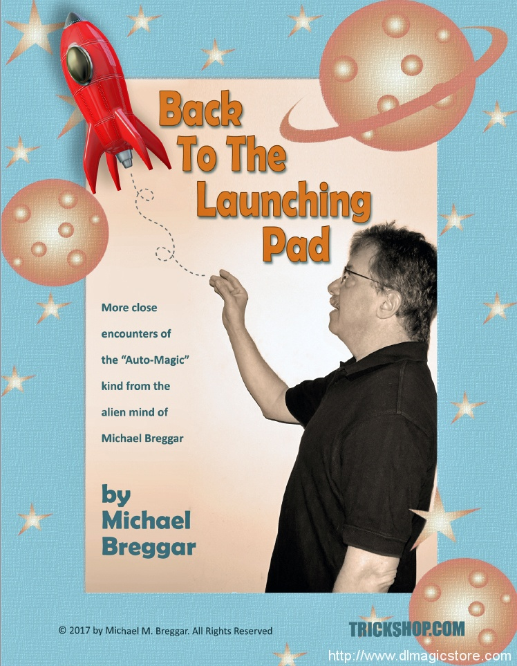 BACK TO THE LAUNCHING PAD by Michael Breggar (Instant Download)