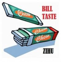 BILL TASTE by ZiHu