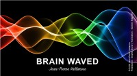 BRAIN WAVED (Online Instructions) by Jean-Pierre Vallarino