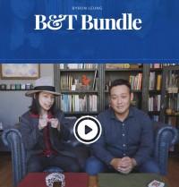 B&T Bundle by Byron Leung & Takumi Takahashi