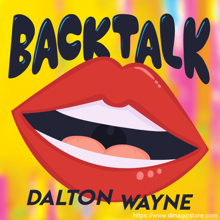 Back Talk by Dalton Wayne (Instant Download)