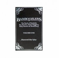 Bamboozlers Vol. 1 by Diamond Jim Tyler