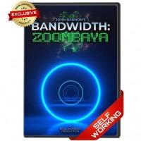 Bandwidth: Zoombaya by John Bannon