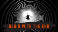Begin With The End by Adam Wilber
