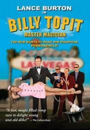 Billy Topit Master Magician by Lance Burton
