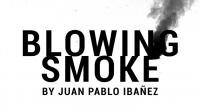 Blowing Smoke by Juan Pablo Ibañez
