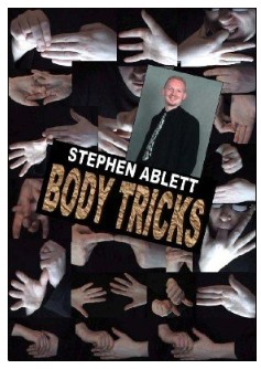 Body Tricks (Video) by Stephen Ablett