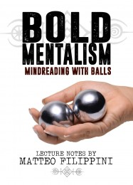 Bold Mentalism by Matteo Filippini (Instant Download)