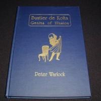 Buatier De Kolta Genius of Illusion by Peter Warlock